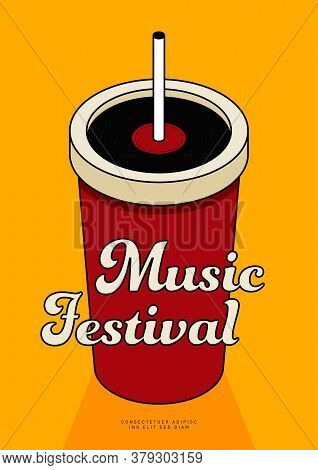 Music Poster Design Template Background With Vinyl Record And  Isometric Cup Of Soda. Design Element