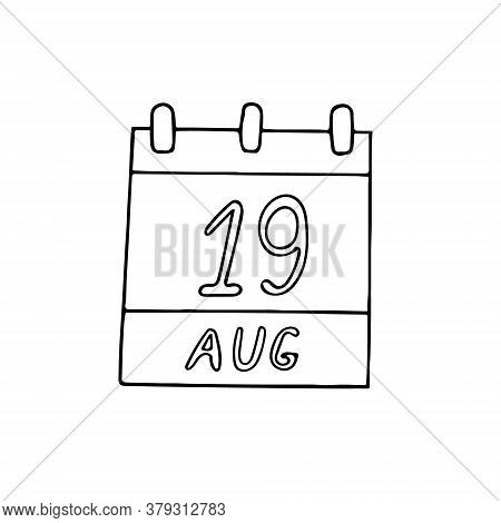 Calendar Hand Drawn In Doodle Style. August 19. World Photography Day, Humanitarian, Date. Icon, Sti