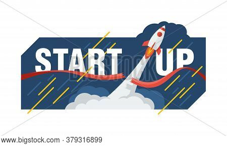 Startup Concept - Rocket Launching Into Space And  Cuts The Red Ribbon - Cartoon Spaceship With Smok