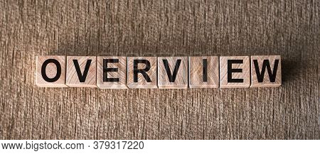 Overview Word Written On Wood Cubes. Business Concept