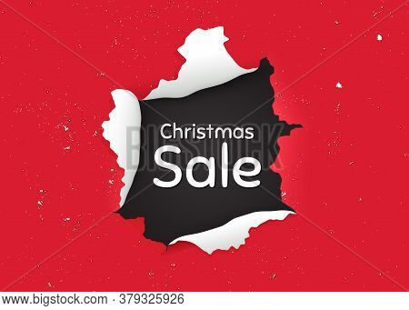 Christmas Sale. Ragged Hole, Torn Paper Banner. Special Offer Price Sign. Advertising Discounts Symb