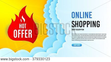 Hot Offer Badge. Clouds Banner Template. Discount Banner Shape. Coupon Tag Icon. Online Shopping Ban