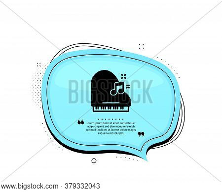 Piano Icon. Quote Speech Bubble. Musical Instrument Sign. Music Note Symbol. Quotation Marks. Classi