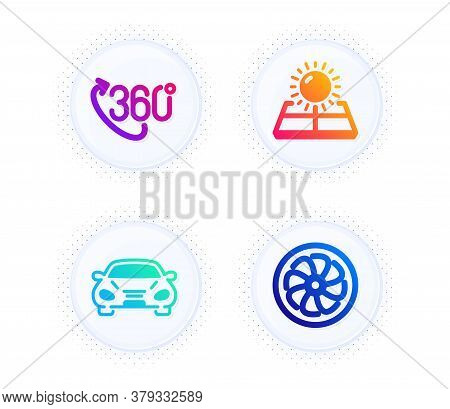 360 Degree, Car And Sun Energy Icons Simple Set. Button With Halftone Dots. Fan Engine Sign. Virtual