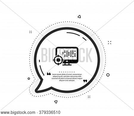 Seo Computer Icon. Quote Speech Bubble. Search Engine Optimization Sign. Target Symbol. Quotation Ma