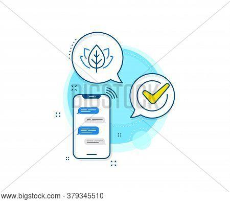 Bio Cosmetics Sign. Phone Messages Complex Icon. Organic Tested Line Icon. Fair Trade Symbol. Messen