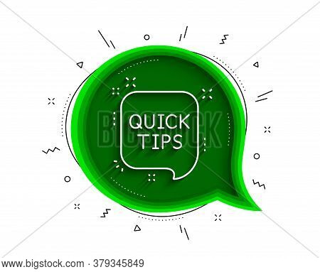 Quick Tips Line Icon. Chat Bubble With Shadow. Helpful Tricks Speech Bubble Sign. Thin Line Quick Ti