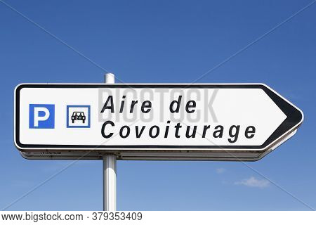Carpool Point And Parking Road Sign Called Aire De Covoiturage In French Language, France
