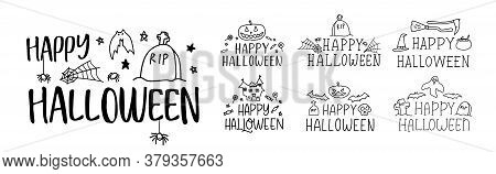 Happy Halloween. Set Of Handdrawn Lettering Text Halloween Logo. Black And White Doodle Illustration
