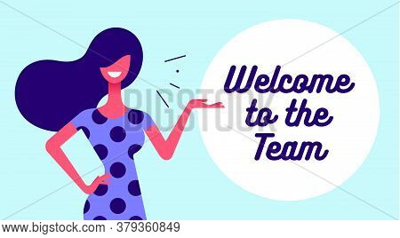 Welcome. Modern Flat Character. Business Office Woman With Smile, Hair, Dress Speak Speech Bubble Te