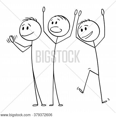 Cartoon Stick Figure Drawing Conceptual Illustration Of Group Of Three Happy Men Or Businessmen Cele