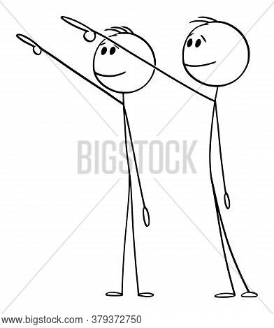 Cartoon Stick Figure Drawing Conceptual Illustration Of Two Men Or Businessmen Showing, Pointing Or