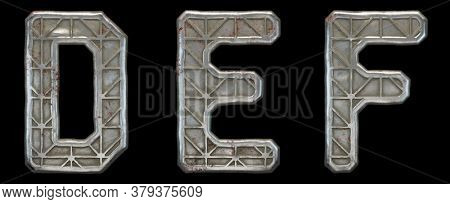 Set of capital letters D, E, F made of industrial metal isolated on black background. 3d rendering