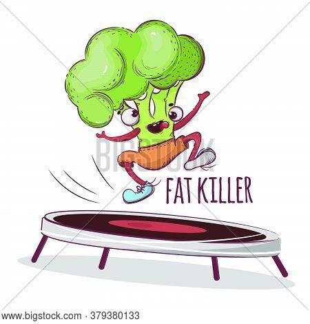 Broccoli Fat Killer Sport Vegetable Cartoon Health Nutrition Nature Hand Drawn Vector Illustration F