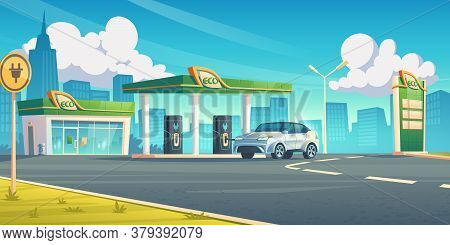 Electric Car Recharge Station, Ev Refueling Service In City Of Future, Hybrid Vehicle At Battery Cha