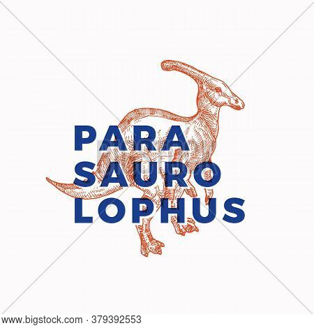 Prehistoric Dinosaur Abstract Sign, Symbol Or Logo Template. Hand Drawn Parasaurolophus Reptile With