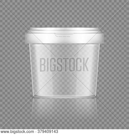 Empty Transparent Bucket With Cap Mockup For Ice Cream, Yoghurt, Mayonnaise, Paint, Or Putty Contain