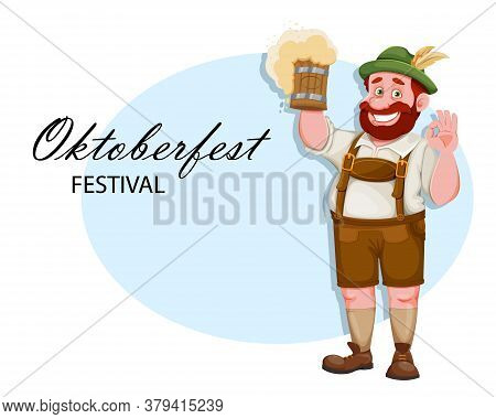 Oktoberfest Greeting Card. Man In Bavarian Clothes, Funny Cartoon Character. Munich Beer Festival Ok
