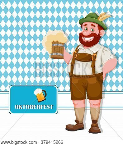 Oktoberfest Flyer. Man In Bavarian Clothes Holding Fresh Beer, Funny Cartoon Character. Munich Beer