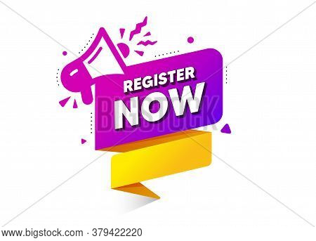 Register Now Vector Banner. Free Registration With Megaphone. Announcement Button With Loudspeaker.