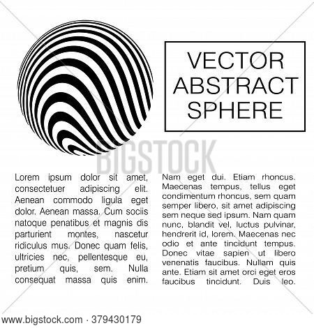 Optical Illusion Sphere. Abstract 3d Black And White Illusions. Horizontal Lines Stripes Pattern Or