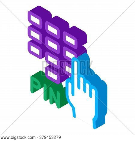 Entre Pin Code Icon Vector. Isometric Entre Pin Code Sign. Color Isolated Symbol Illustration