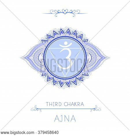 Vector Illustration With Symbol Chakra Ajna - Third Eye Chakra And Decorative Elements On White Back