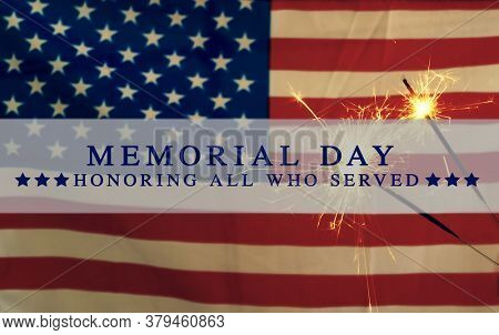 American Flag With Memorial Day Text. Usa Flag Grunge Background, For 4Th July, Memorial Day