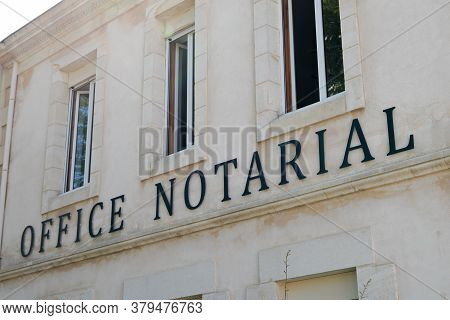 Bordeaux , Aquitaine / France - 07 30 2020 : Office Notarial Of Notaire French Sign Logo On Wall Bui