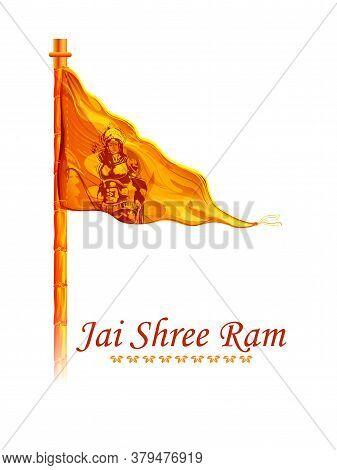 Illustration Of Lord Rama On Saffron Flag In Shree Ram Navami Celebration Background For Religious H