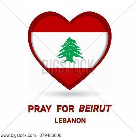 Pray For Lebanon , Pray For Beirut ,beirut Explosion ,backgrounds, Illustration