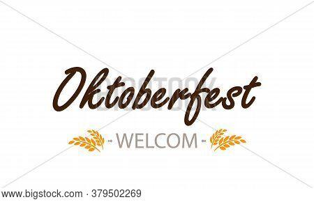 Typographic Inscription Oktoberfest, Vector Art Illustration  Festival.