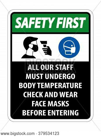 Safety First Staff Must Undergo Temperature Check Sign On White Background