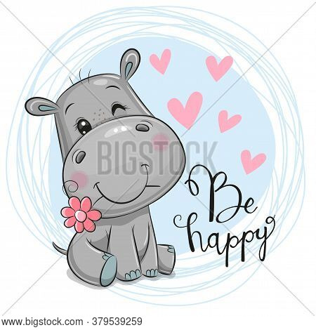 Greeting Card Cute Cartoon Hippo With Flower On A Blue Background