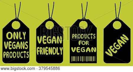 Vegan Tags. Set Of Vegans Badges. Eco, Organic Food Labels. Collection Of Vegetarian Labels. Natural