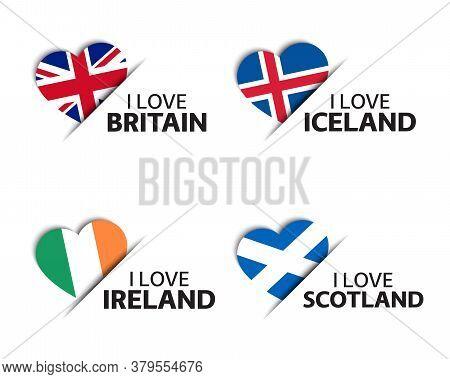 Set Of Four British, Icelandic, Irish And Scottish Heart Shaped Stickers. I Love Britain, Iceland, I