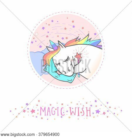 Vector Sticker Or Icon With Hand Drawn Sleepingunicorn,magic Wand And Text - Magic Wish On Withe Bac
