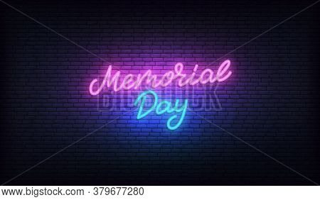 Memorial Day Neon. Glowing Lettering Calligraphy For Usa Memorial Day