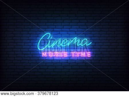 Cinema Neon. Glowing Letteing Cinema Movie Time Label