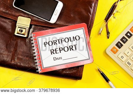 Portfolio Report-a Text Label In The Planning Notepad On The Document Portfolio. Correctness Of The