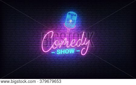 Comedy Show Neon Template. Comedy Lettering And Glowing Neon Microphone