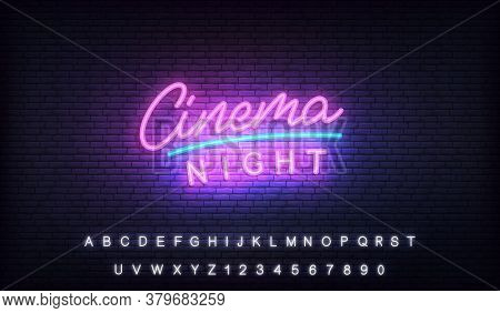 Cinema Neon Template. Glowing Letteing Cinema Night Label