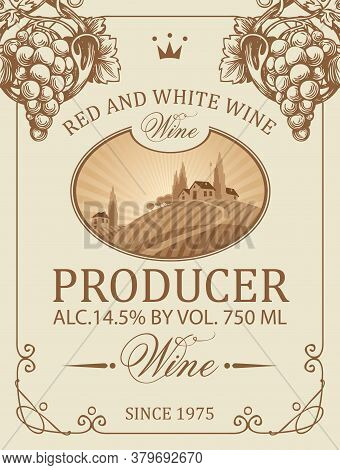 Wine Label With A Rural Landscape Of A European Village And Vineyards, Decorated With Hand-drawn Gra