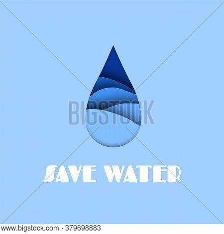 Water Drop. Aqua Paper Cut Effect, Save Sea And Ocean Concept, Abstract Falling Droplet Of Blue Liqu