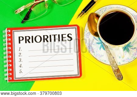 Priorities - Text Label In The Planning Tasks Notepad. Shows The Importance And Determines The Order