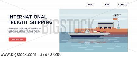 International Freight Shipping Banner Template With Cargo Ship In Sea Port