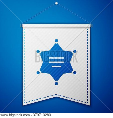 Blue Hexagram Sheriff Icon Isolated On Blue Background. Police Badge Icon. White Pennant Template. V