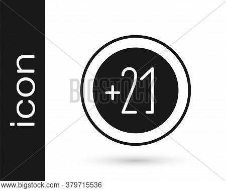 Grey Alcohol 21 Plus Icon Isolated On White Background. Prohibiting Alcohol Beverages. Vector Illust