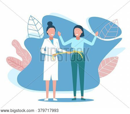 Woman Nutritionist In White Coat Measures Waist Woman Patient. Vector Illustration. Nutritionist And