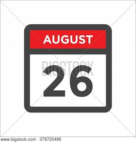 August 26 Calendar Icon With Day And Month